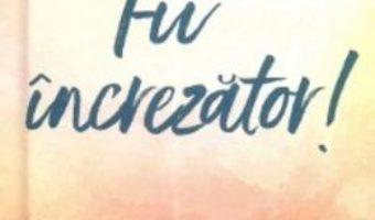 Cartea Fii increzator! (download, pret, reducere)