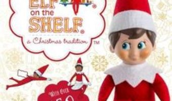 Cartea The Elf on the Shelf Bumper Activity Book: Games, Puzzles, Colouring and More with over 150 stickers (download, pret, reducere)