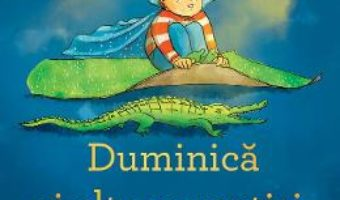 Cartea Duminica si alte povestiri cu Iosifel – Lavinia Braniste (download, pret, reducere)