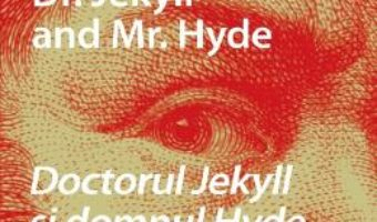 Cartea Dr. Jekyll and Mr. Hyde. Doctorul Jekyll si domnul Hyde + CD – Robert Louis Stevenson (download, pret, reducere)