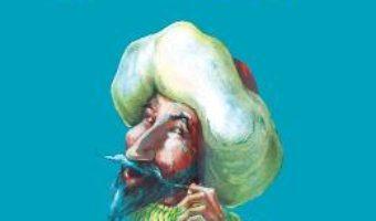 Cartea Nastratin Hogea – Anton Pann (download, pret, reducere)