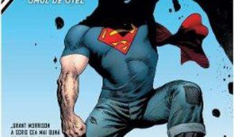 Cartea Superman Action Comics vol.1: Superman si Omul de otel – Grant Morrison, Rags Morales, Andy Kubert (download, pret, reducere)