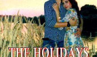 Cartea The Holidays of Love – Cornelia Grosu-Soare (download, pret, reducere)
