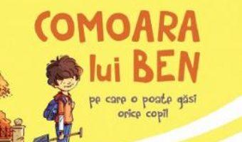Cartea Comoara lui Ben – Alex Donovici (download, pret, reducere)