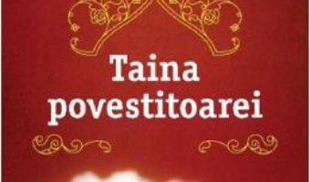 Cartea Taina povestitoarei – Sejal Badani (download, pret, reducere)