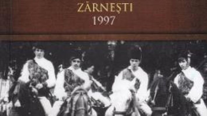 Cartea Traditii populare locale. Zarnesti 1997 – Ioan Lepadatu (download, pret, reducere)