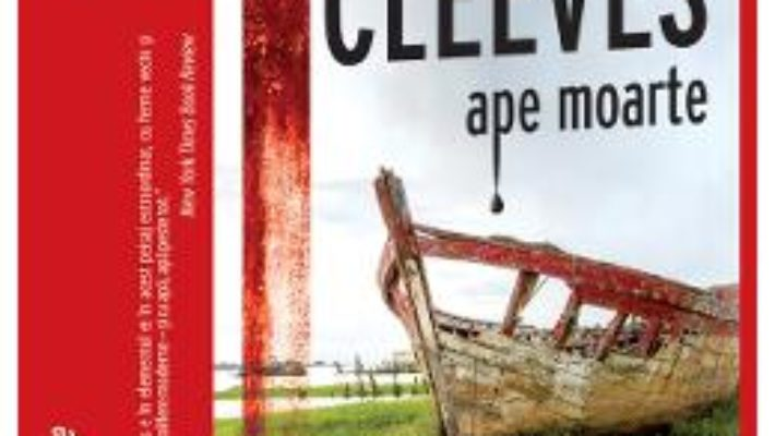 Cartea Ape moarte – Ann Cleeves (download, pret, reducere)
