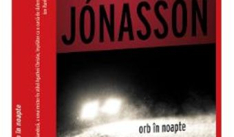Cartea Orb in noapte – Ragnar Jonasson (download, pret, reducere)