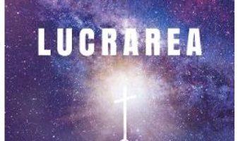 Cartea Lucrarea – Gabriel Socaciu (download, pret, reducere)