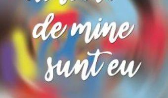 Cartea Dincolo de mine sunt eu – Nicoleta Ignat (download, pret, reducere)