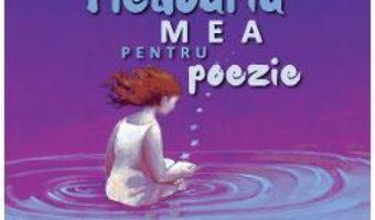 Cartea Pledoaria mea pentru poezie – Martina-Maria Popescu (download, pret, reducere)