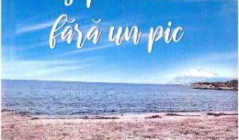 Cartea O saptamana fara un pic – Daniela Toader (download, pret, reducere)