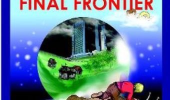 Cartea Beyond the Final Frontier – Mihai Fatu Efori (download, pret, reducere)