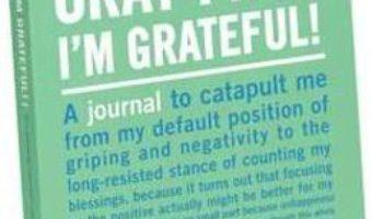 Cartea Knock Knock Okay Fine, I`m Grateful Mini Inner Truth Journal (download, pret, reducere)