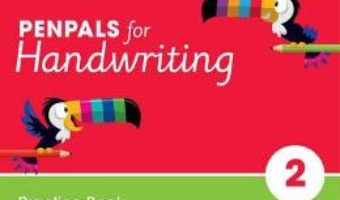 Cartea Penpals for Handwriting Year 2 Practice Book – Gill Budgell, Kate Ruttle (download, pret, reducere)