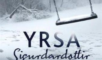 Cartea The Reckoning – Yrsa Sigurdardottir (download, pret, reducere)