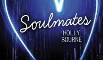 Cartea Soulmates – Holly Bourne (download, pret, reducere)
