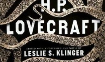 Cartea The New Annotated H. P. Lovecraft – H. P. Lovecraft (download, pret, reducere)