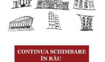 Cartea Continua schimbare in rau – Georgeta Pop (download, pret, reducere)