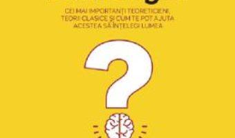 Cartea Psihologia. Cei mai importanti teoreticieni, teorii clasice – Dr. Andrea Bonior (download, pret, reducere)