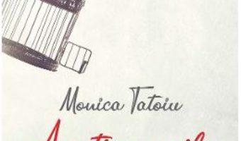 Cartea Anotimpurile minciunii – Monica Tatoiu (download, pret, reducere)