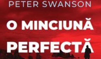 Cartea O minciuna perfecta – Peter Swanson (download, pret, reducere)