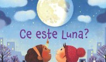 Cartea Ce este Luna? Usborne – Katie Daynes (download, pret, reducere)