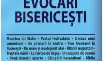 Cartea Alte evocari bisericesti – Dan Ciachir (download, pret, reducere)