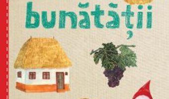 Cartea Cartea bunatatii – Cristina Andone (download, pret, reducere)