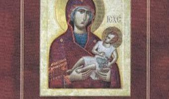 Cartea Buchet de rugaciuni catre Maica Domnului (download, pret, reducere)