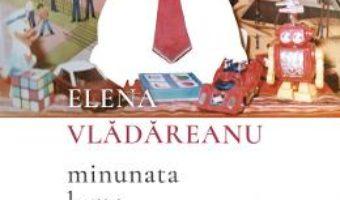 Cartea Minunata lume Disney – Elena Vladareanu (download, pret, reducere)