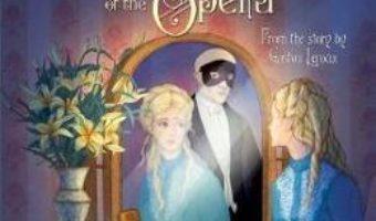 Cartea The Phantom of the Opera – Mairi Mackinnon, Lesley Sims (download, pret, reducere)