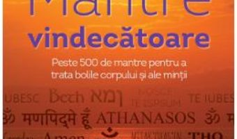 Cartea Mantre vindecatoare + CD – Philippe Barraque (download, pret, reducere)