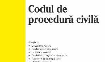 Cartea Codul civil. Codul de procedura civila Ed.7. Act. 6 ianuarie 2020 (download, pret, reducere)