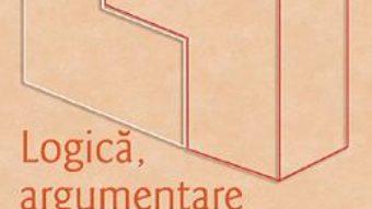 Cartea Logica, argumentare si comunicare – Brumarel Ciutan, Adrian Balas (download, pret, reducere)