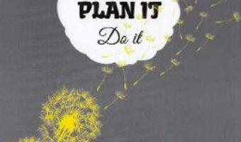 Cartea Agenda PlanIT: Dream It Do It – gri (download, pret, reducere)
