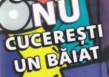 Cartea Cum sa nu cuceresti un baiat – Maurene Goo (download, pret, reducere)