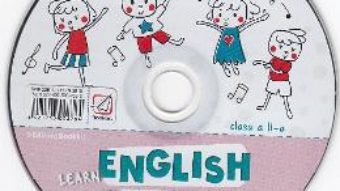 Cartea CD Learn English with Music – Clasa 2 – Elena Sticlea (download, pret, reducere)