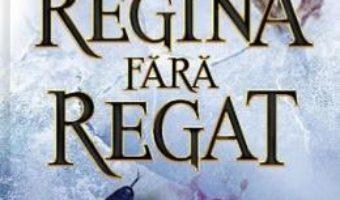 Cartea Regina fara regat – Holly Black (download, pret, reducere)