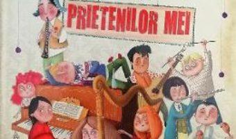 Cartea Orchestra prietenilor mei – Eliseo Garcia (download, pret, reducere)
