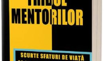 Cartea Tribul mentorilor – Timothy Ferriss (download, pret, reducere)
