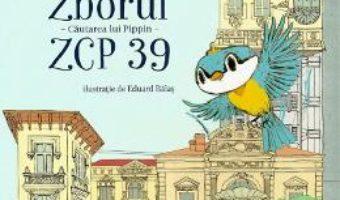 Cartea Zborul ZCP 39. Cautarea lui Pippin – Laura Hangiu (download, pret, reducere)