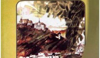 Cartea Pe drumuri de munte – Calistrat Hogas (download, pret, reducere)