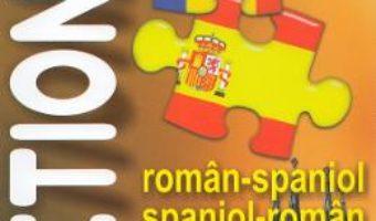 Cartea Dictionar roman-spaniol, spaniol-roman – Anton Vlad (download, pret, reducere)