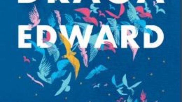 Cartea Draga Edward – Ann Napolitano (download, pret, reducere)