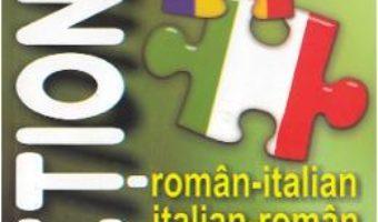 Cartea Dictionar roman-italian, italian-roman – Anton Alexandru Nicolae (download, pret, reducere)
