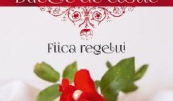 Cartea Ducele de Castle. Fiica regelui – Alina Cosma (download, pret, reducere)