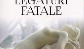 Cartea Legaturi fatale – Alina Cosma (download, pret, reducere)