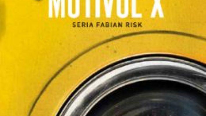 Cartea Motivul X – Stefan Ahnhem (download, pret, reducere)
