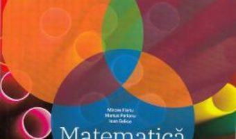 Cartea Matematica – Clasa 8. Sem. 2 – Mircea Fianu, Marius Perianu (download, pret, reducere)